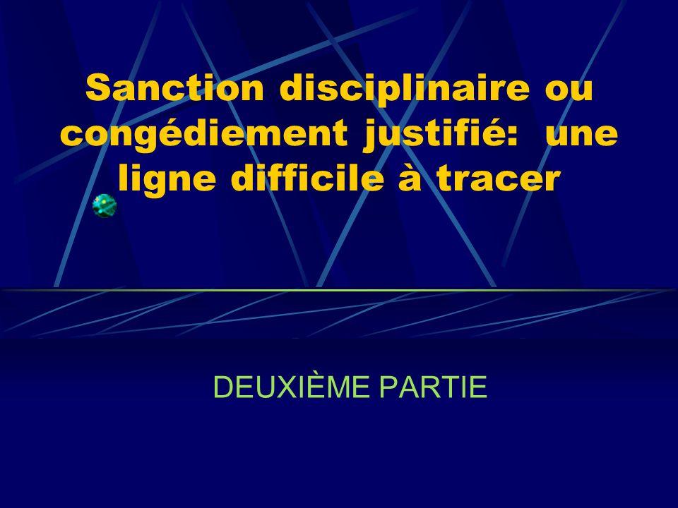 Sanction disciplinaire ou congédiement justifié: une ligne difficile à tracer