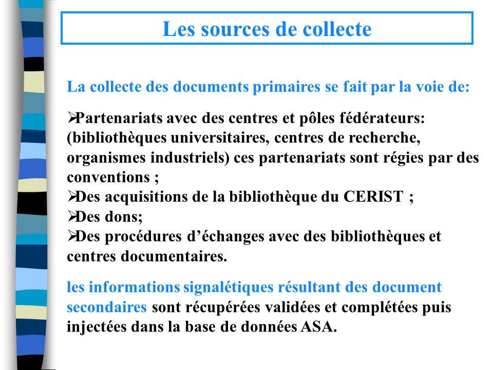 Les sources de collecte