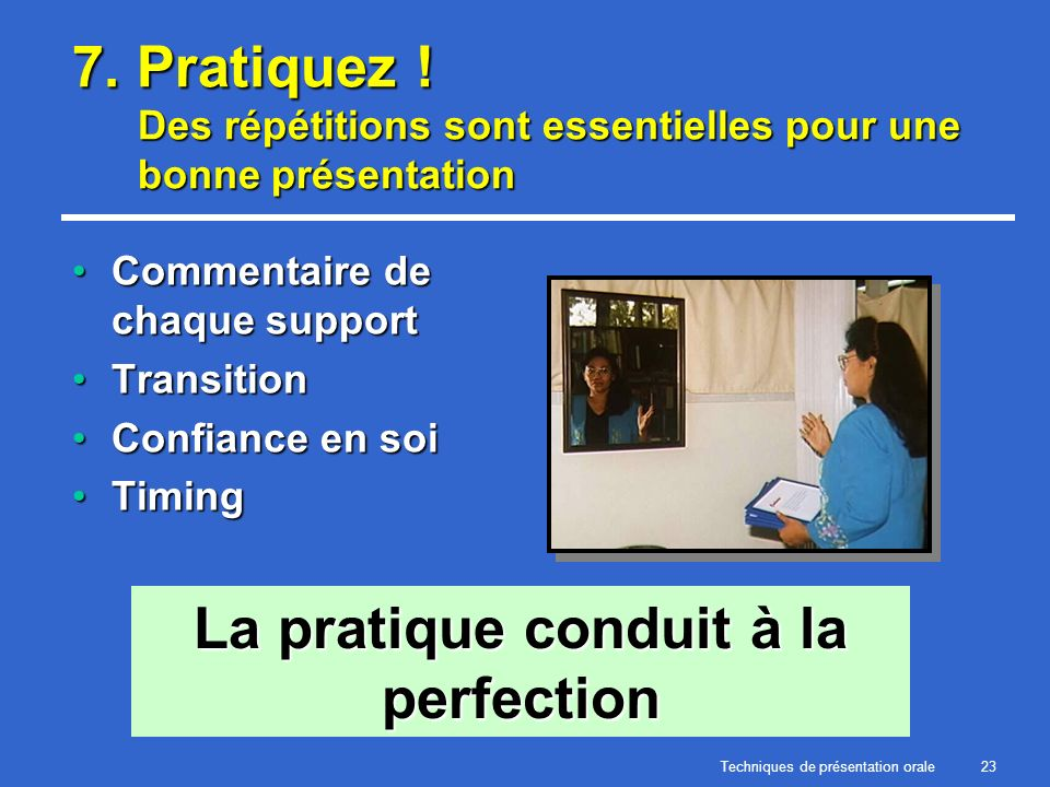 La pratique conduit à la perfection