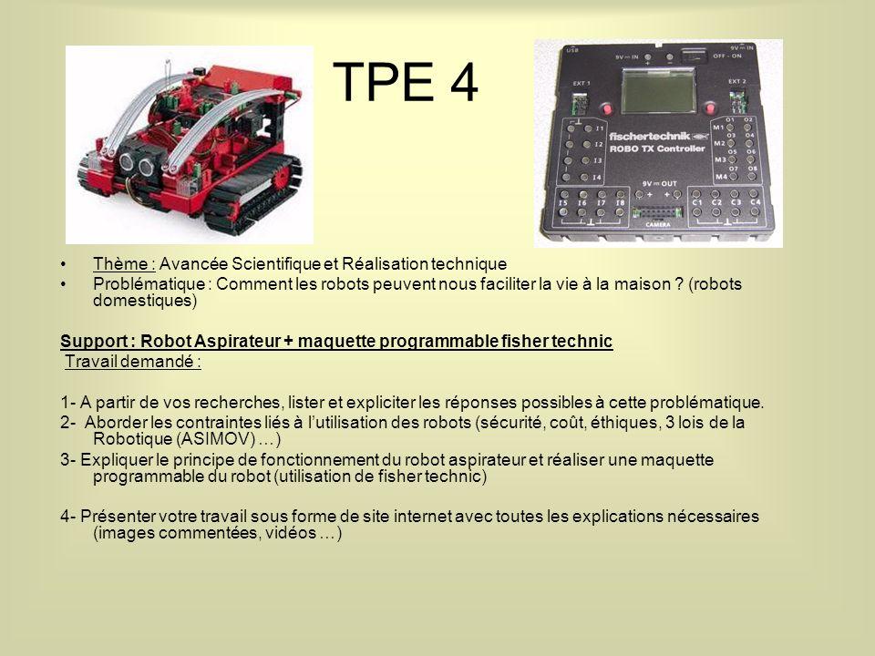 TPE 4 Thème : Avancée Scientifique et Réalisation technique