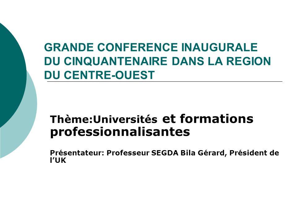 GRANDE CONFERENCE INAUGURALE DU CINQUANTENAIRE DANS LA REGION DU CENTRE-OUEST