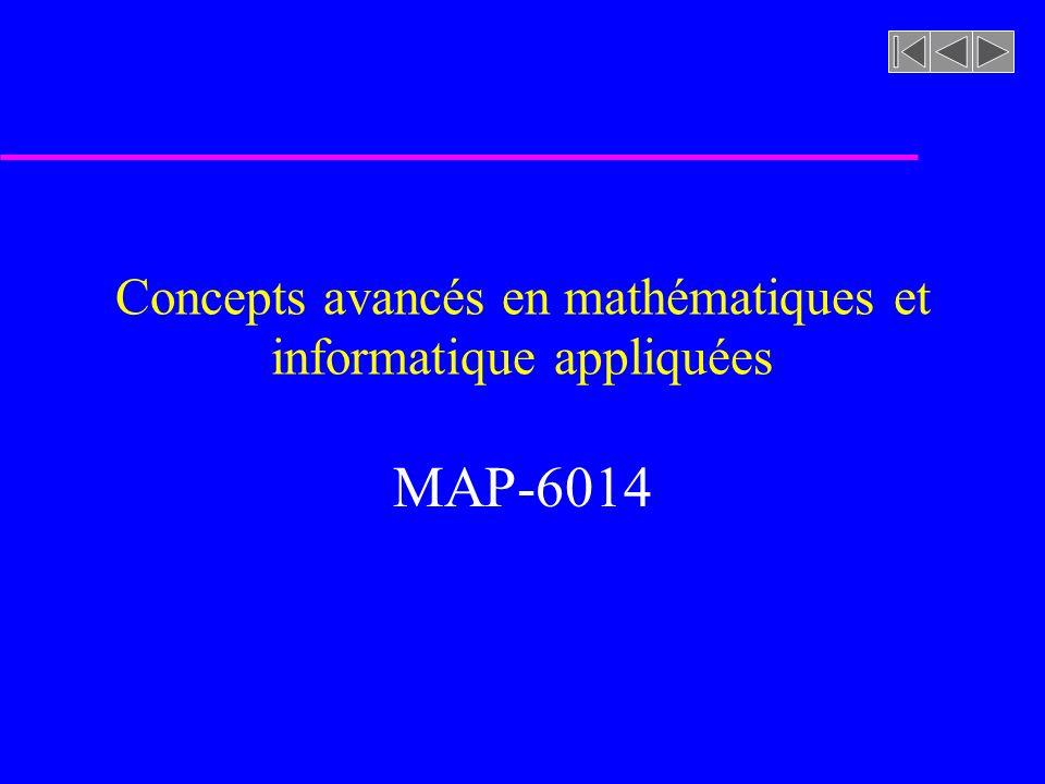 Concepts avancés en mathématiques et informatique appliquées