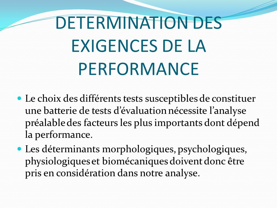 DETERMINATION DES EXIGENCES DE LA PERFORMANCE