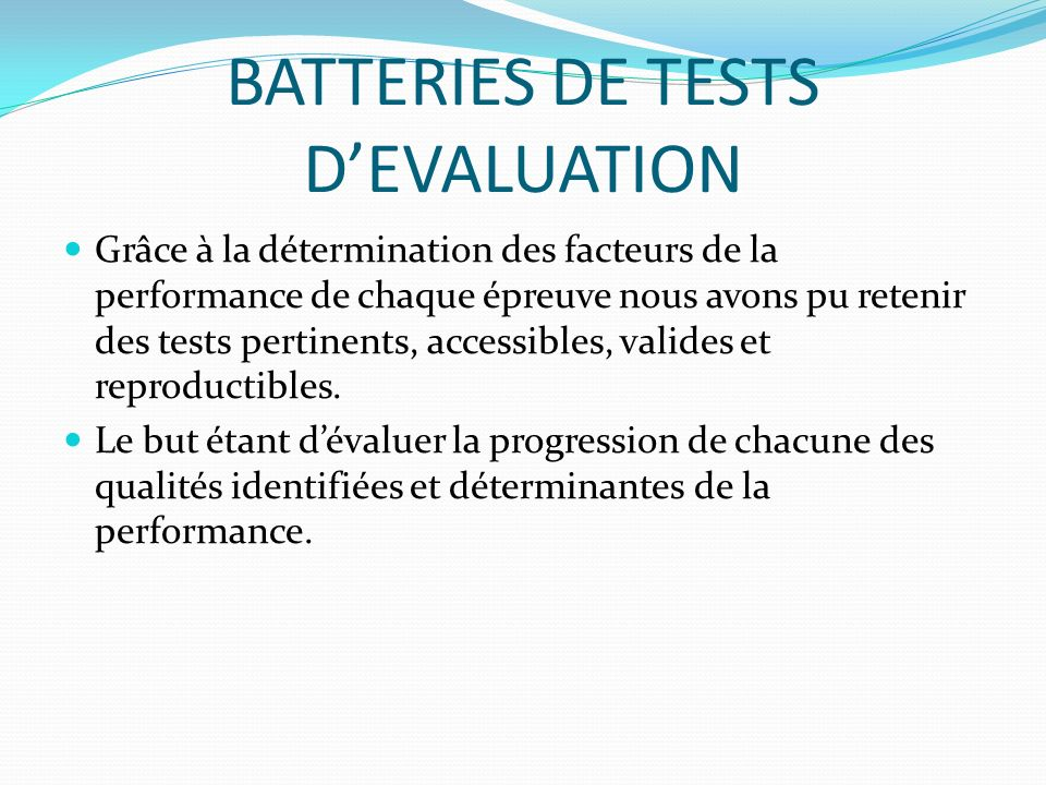 BATTERIES DE TESTS D'EVALUATION