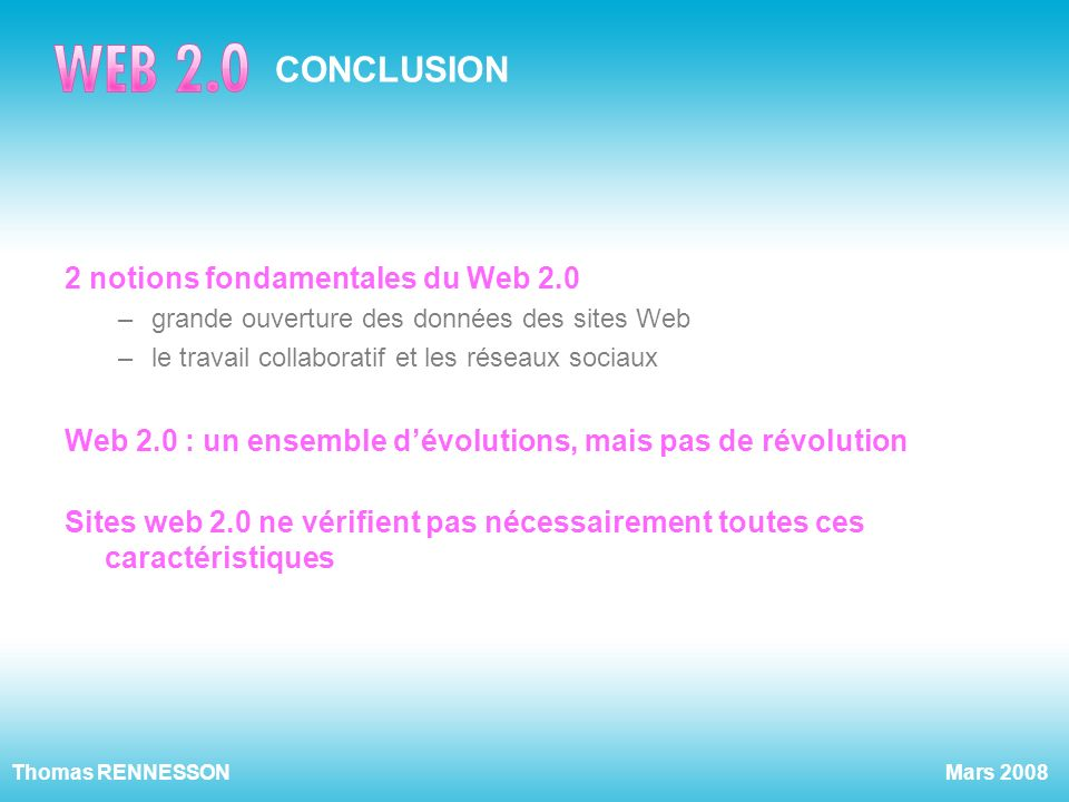 CONCLUSION 2 notions fondamentales du Web 2.0