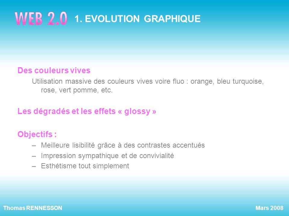 1. EVOLUTION GRAPHIQUE Des couleurs vives