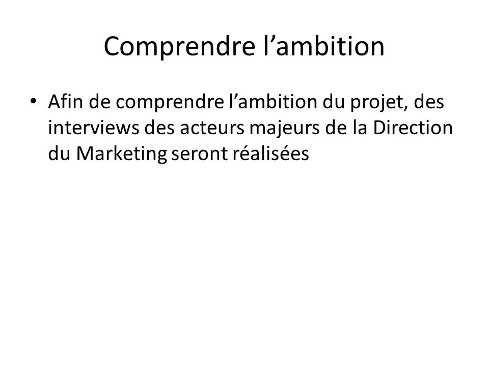 Comprendre l'ambition