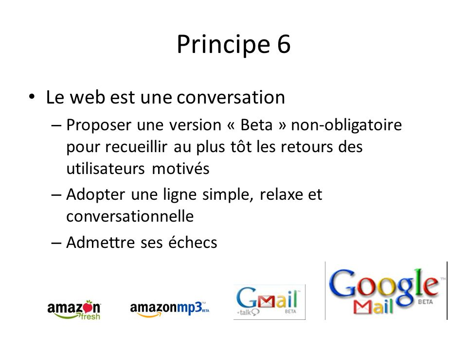 Principe 6 Le web est une conversation