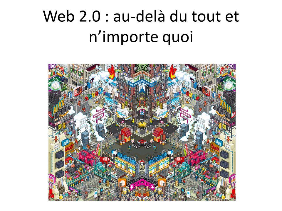 Web 2.0 : au-delà du tout et n'importe quoi
