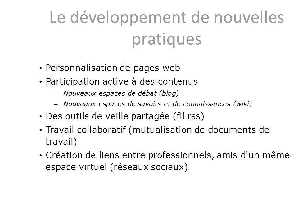 Le développement de nouvelles pratiques