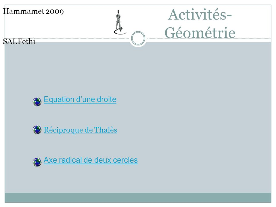 Activités-Géométrie Hammamet 2009 SAI.Fethi Equation d'une droite