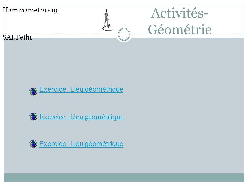 Hammamet 2009 SAI.Fethi Activités-Géométrie Exercice_Lieu géométrique