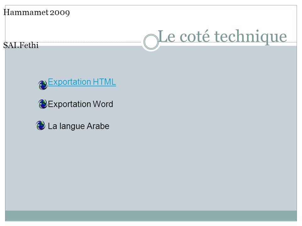Le coté technique Hammamet 2009 SAI.Fethi Exportation HTML