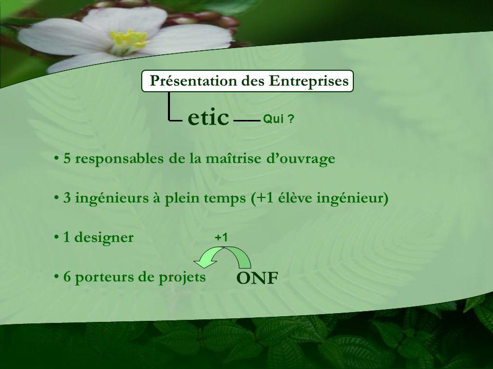 etic ONF Présentation des Entreprises