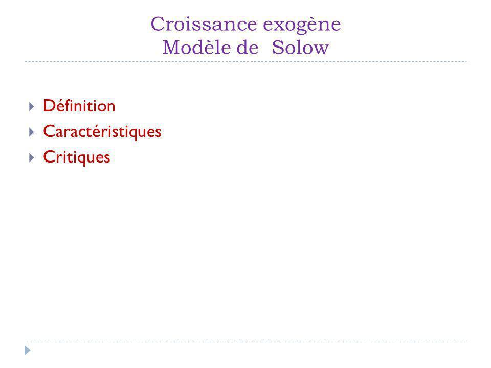 Croissance exogène Modèle de Solow