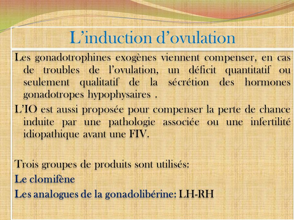 L'induction d'ovulation