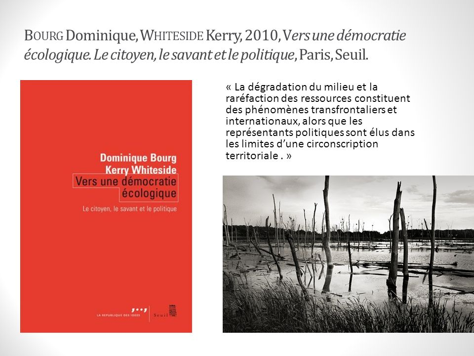 Bourg Dominique, Whiteside Kerry, 2010, Vers une démocratie écologique