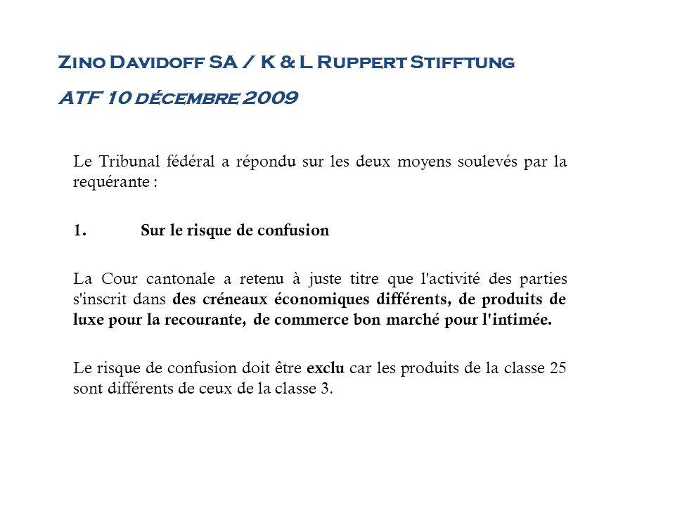 Zino Davidoff SA / K & L Ruppert Stifftung ATF 10 décembre 2009