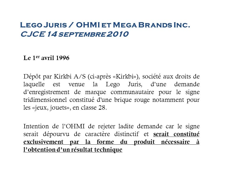 Lego Juris / OHMI et Mega Brands Inc. CJCE 14 septembre 2010