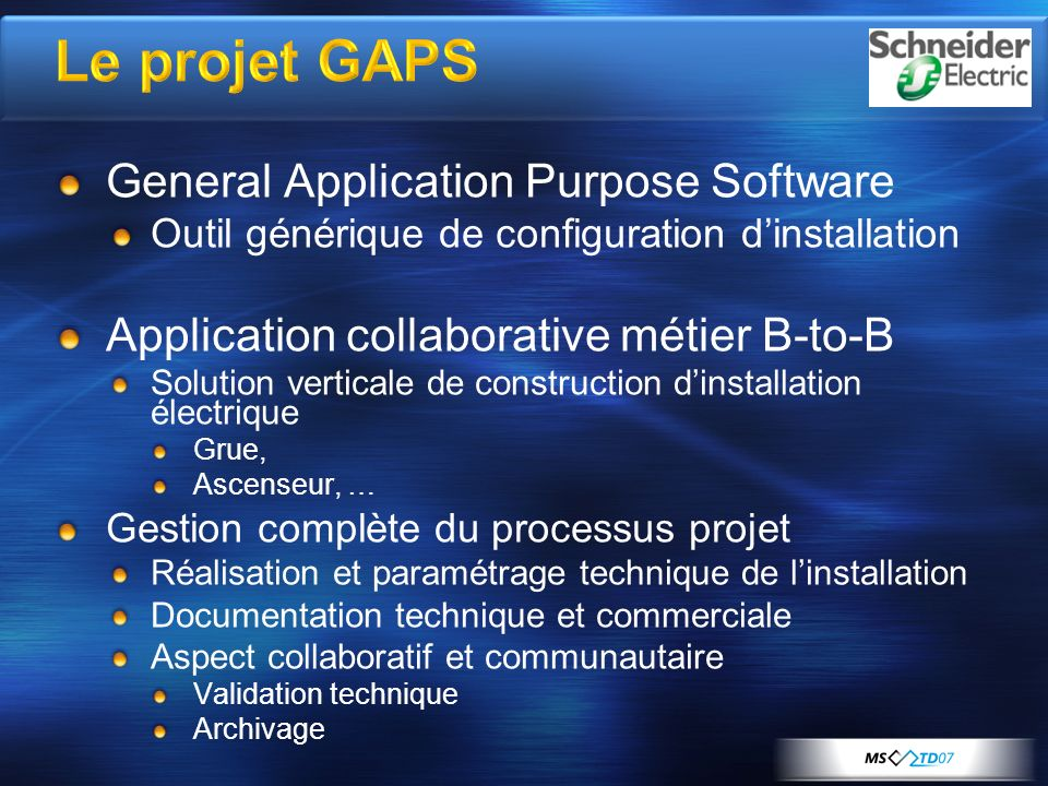 Le projet GAPS General Application Purpose Software