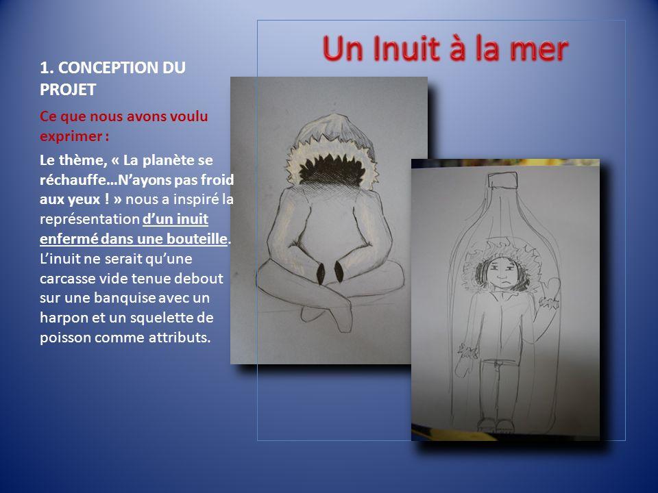 Un Inuit à la mer 1. CONCEPTION DU PROJET