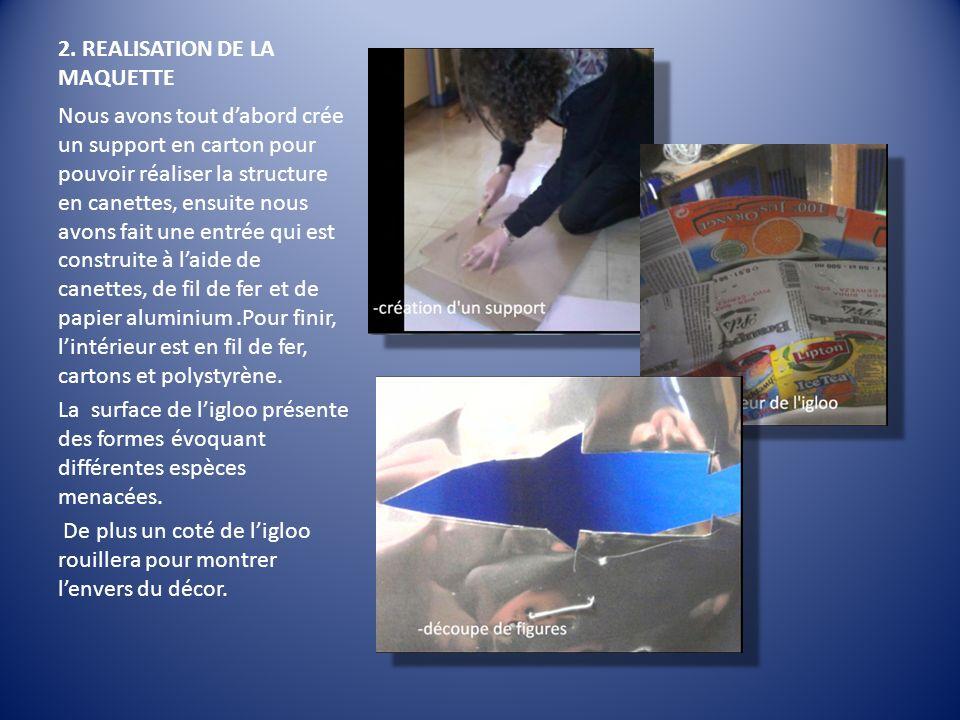 2. REALISATION DE LA MAQUETTE