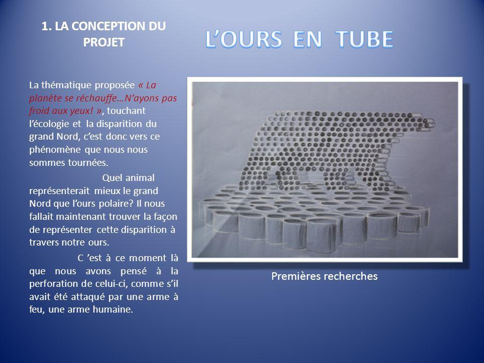 1. LA CONCEPTION DU PROJET