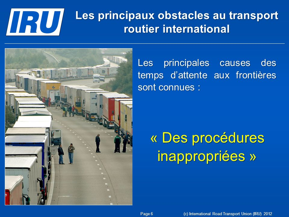 Les principaux obstacles au transport routier international
