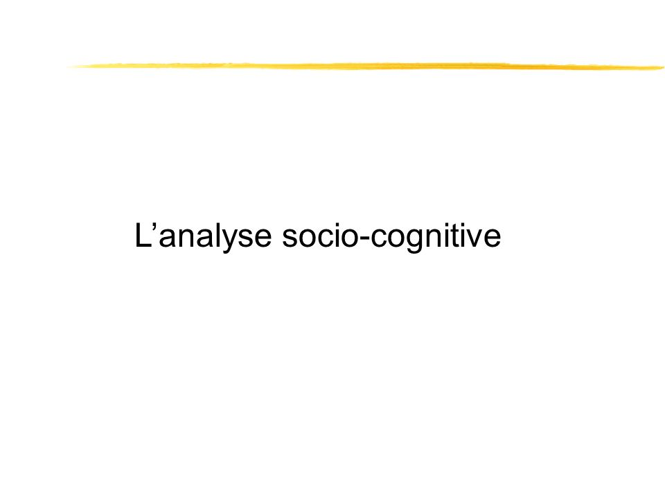 L'analyse socio-cognitive
