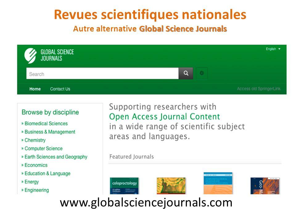Revues scientifiques nationales Autre alternative Global Science Journals