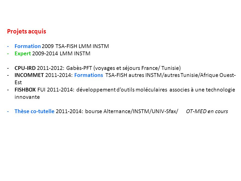 Projets acquis Formation 2009 TSA-FISH LMM INSTM
