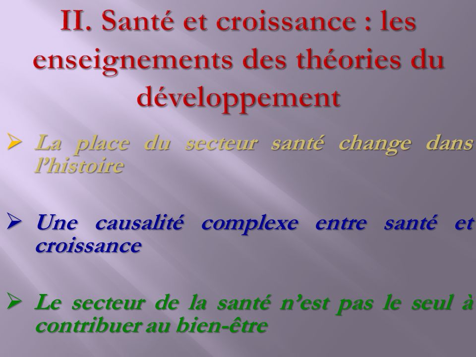 Santé et croissance : les enseignements des théories du développement