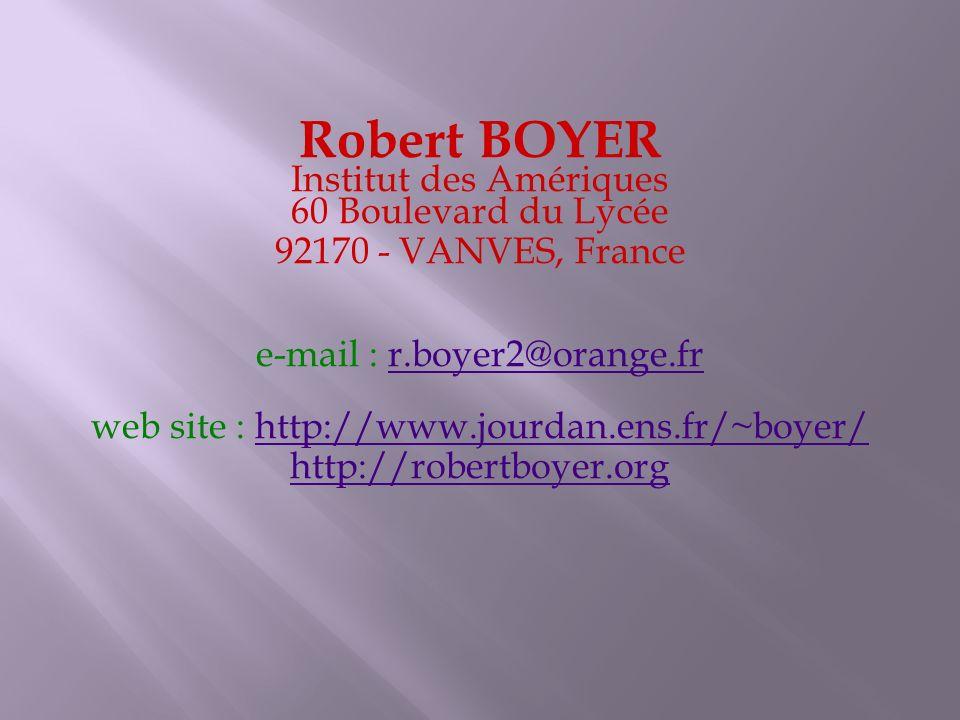 Robert BOYER Institut des Amériques 60 Boulevard du Lycée