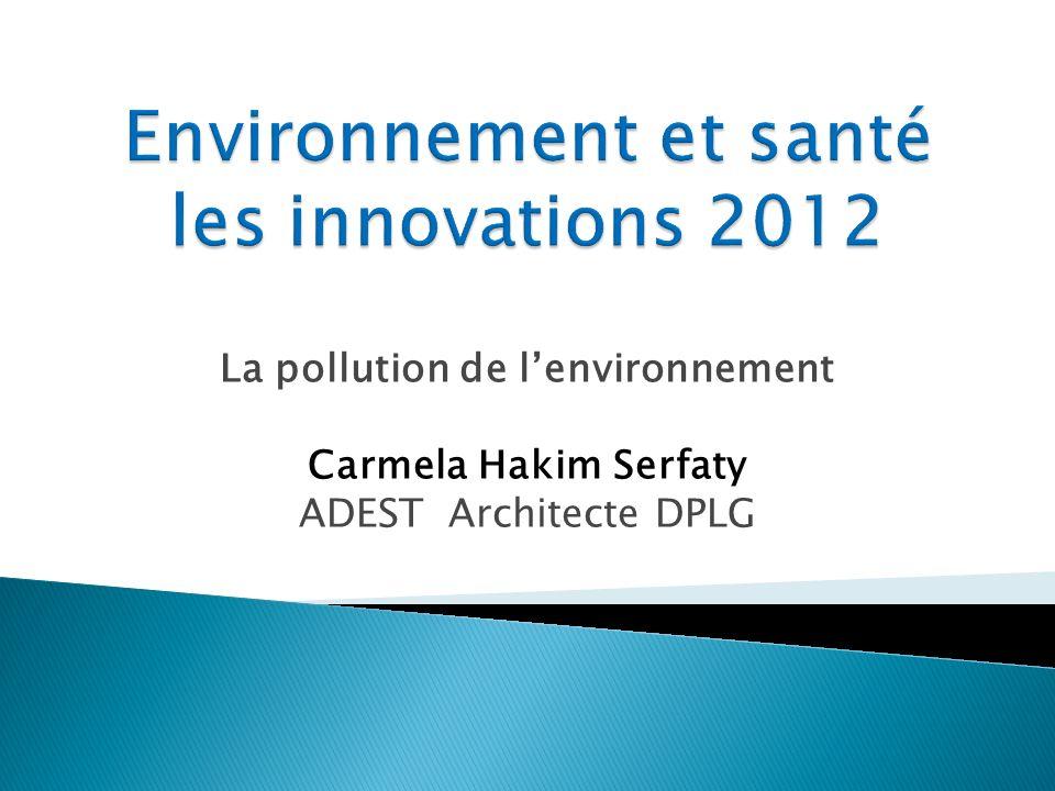 Environnement et santé les innovations 2012