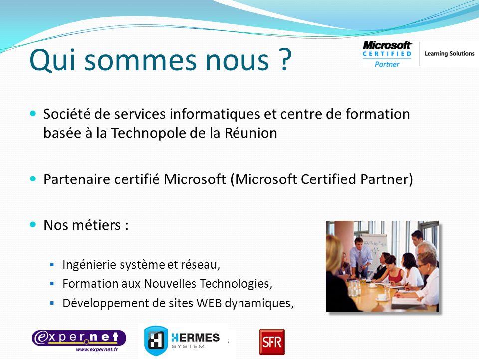 Qui sommes nous Société de services informatiques et centre de formation basée à la Technopole de la Réunion.