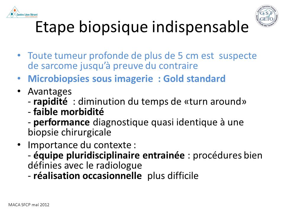 Etape biopsique indispensable