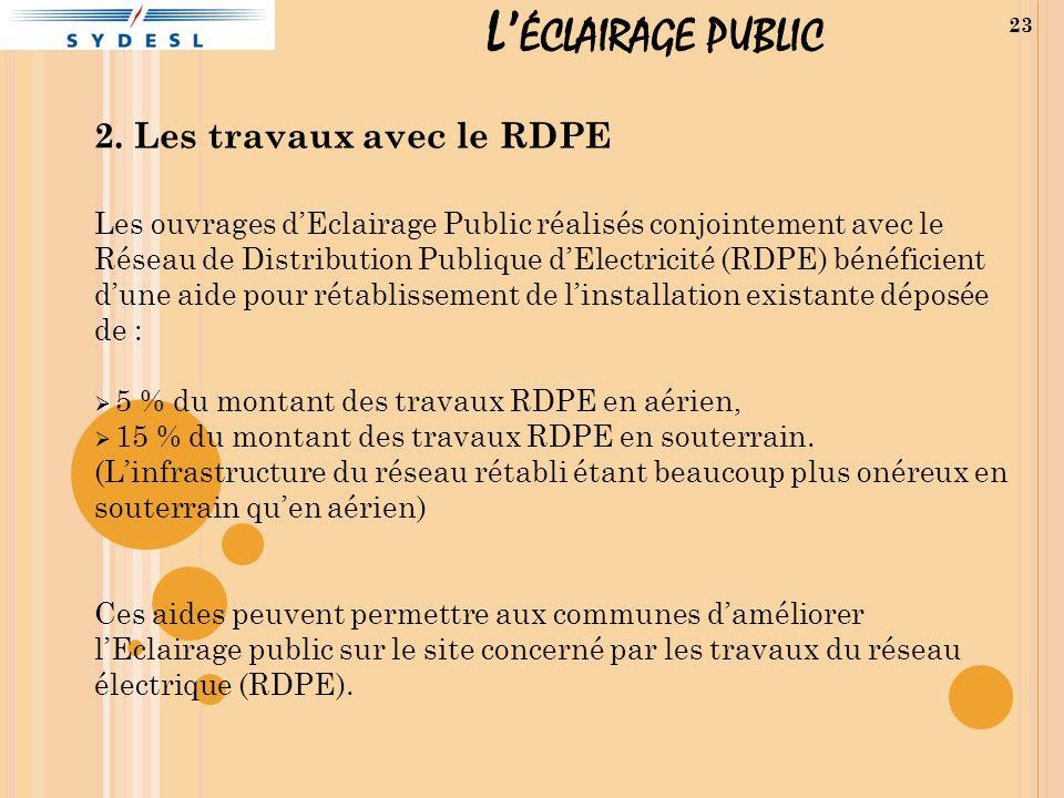L'éclairage public 2. Les travaux avec le RDPE