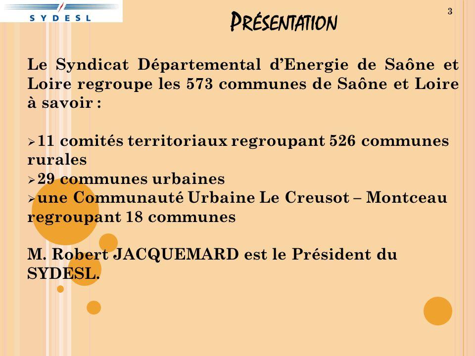 Présentation Le Syndicat Départemental d'Energie de Saône et Loire regroupe les 573 communes de Saône et Loire à savoir :