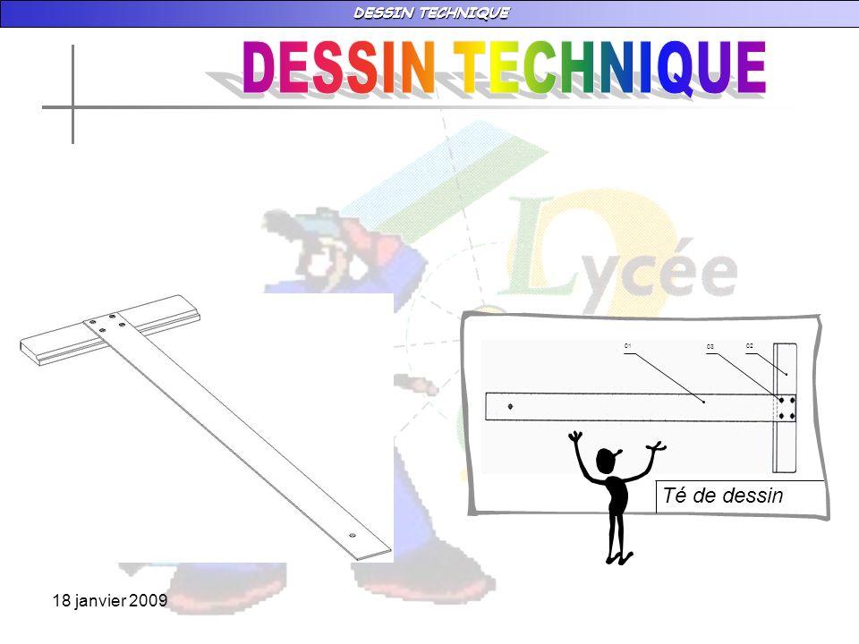 DESSIN TECHNIQUE 02 03 01 Té de dessin 18 janvier 2009