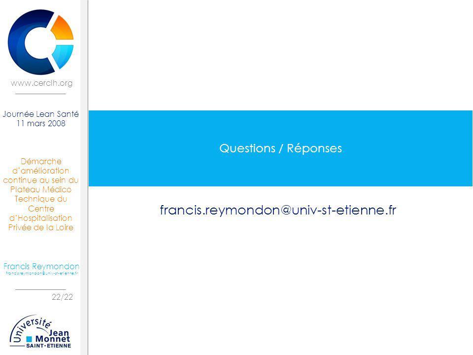 Questions / Réponses francis.reymondon@univ-st-etienne.fr