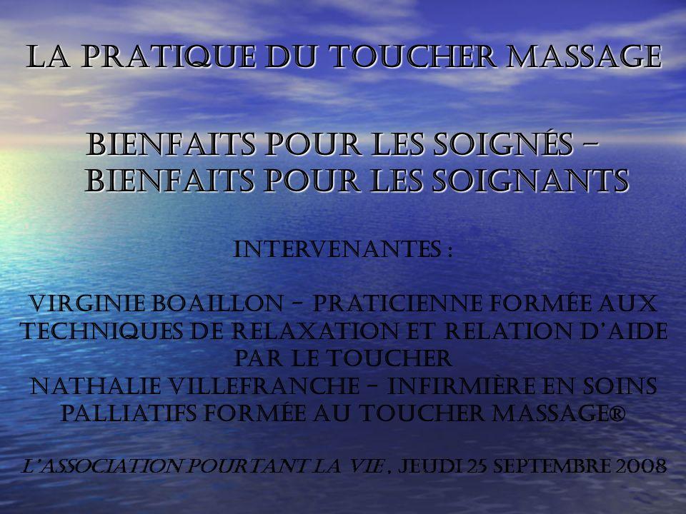 La pratique du Toucher Massage