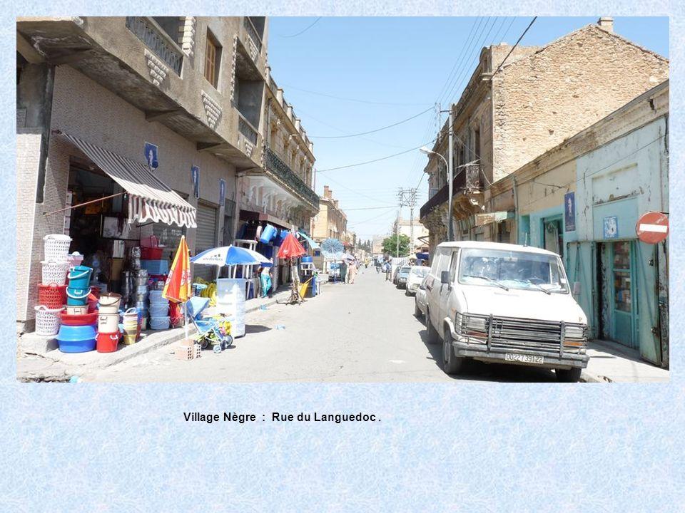 Village Nègre : Rue du Languedoc .
