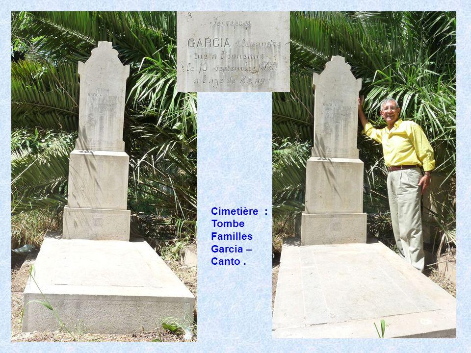 Cimetière : Tombe Familles Garcia – Canto .
