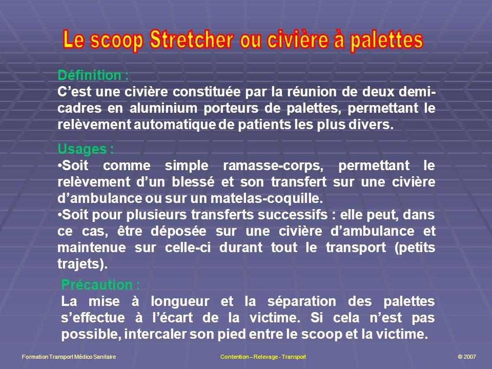 Le scoop Stretcher ou civière à palettes