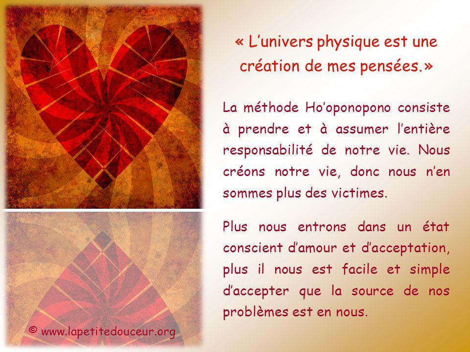 « L'univers physique est une création de mes pensées. »