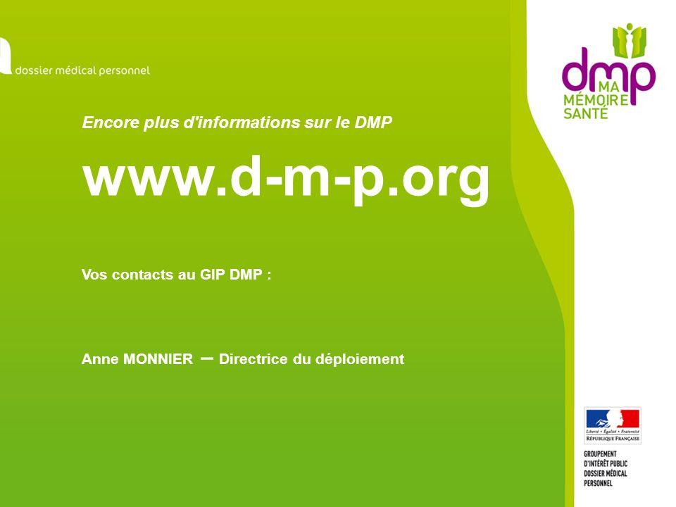 Encore plus d informations sur le DMP www. d-m-p