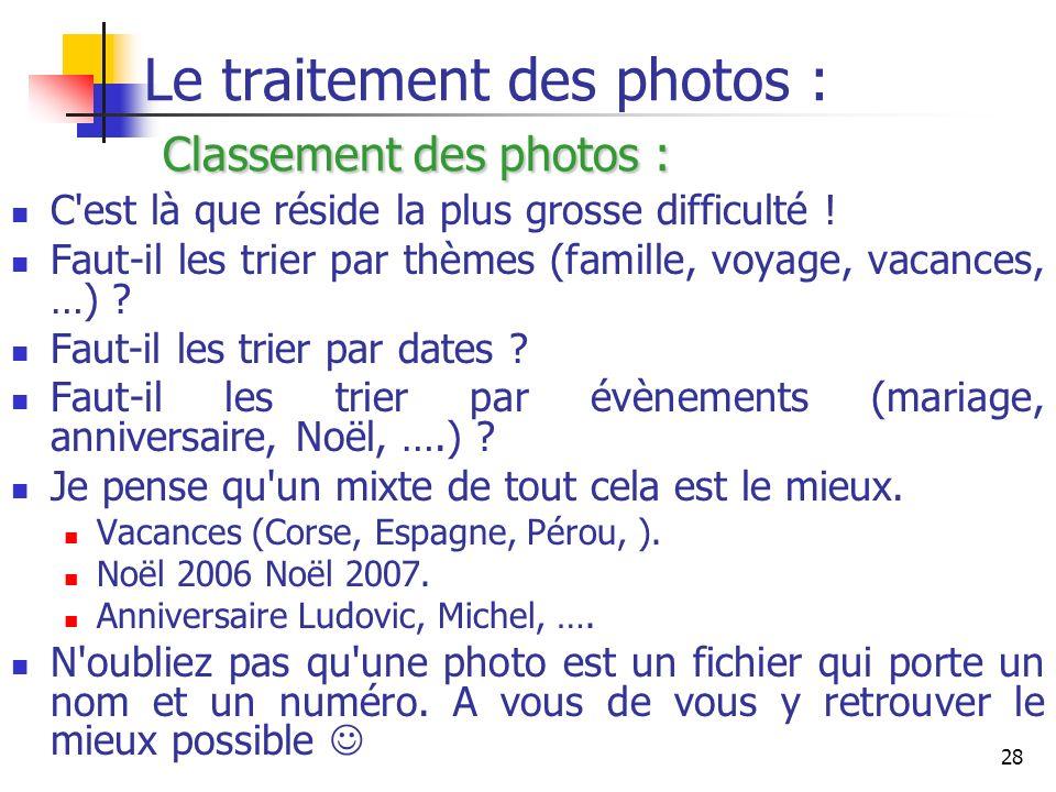 Le traitement des photos : Classement des photos :