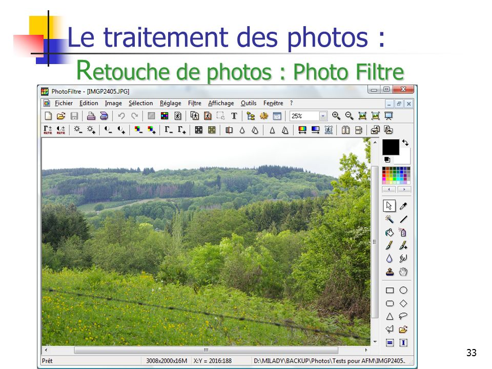 Le traitement des photos : Retouche de photos : Photo Filtre