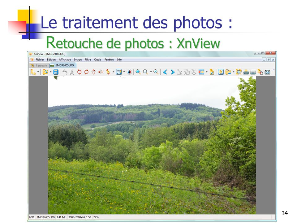 Le traitement des photos : Retouche de photos : XnView