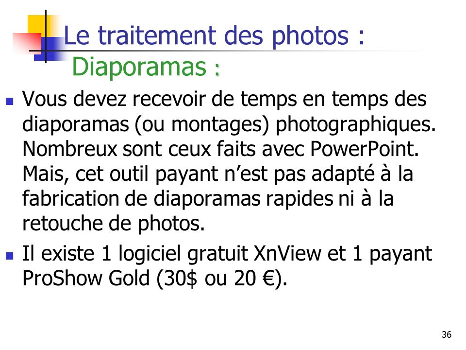 Le traitement des photos : Diaporamas :